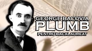 Bacalaureat - George Bacovia: Plumb (comentariu)
