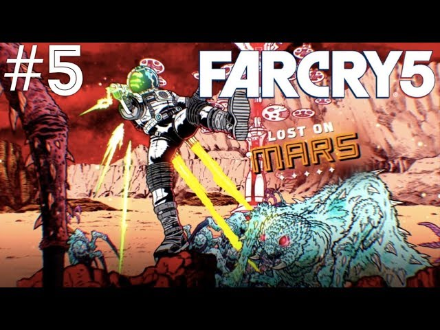 Far Cry 5 (Lost On Mars) - Part 5
