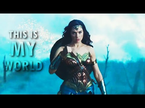 wonder woman || this is my world