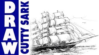 How to draw the Cutty Sark - Tea Clipper