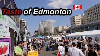 Taste Of Edmonton 2018  | New Location