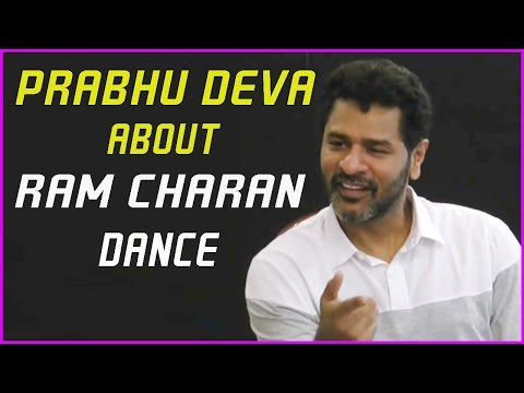 Prabhu Deva About Ram Charan Dance Performance in Mega Meter Song | Brucelee Movie