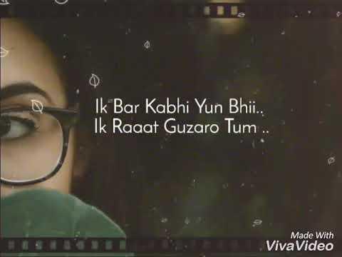EK Bar kabhi Yun Bhi with Lyrics