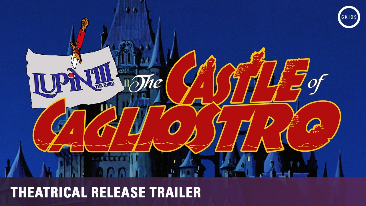 Lupin the 3rd: The Castle of Cagliostro | Theatrical Release Announcement