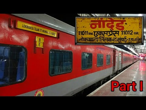 NANDED To PUNE : Full Journey (Part - I) | Traversing South Central Railway's Territory