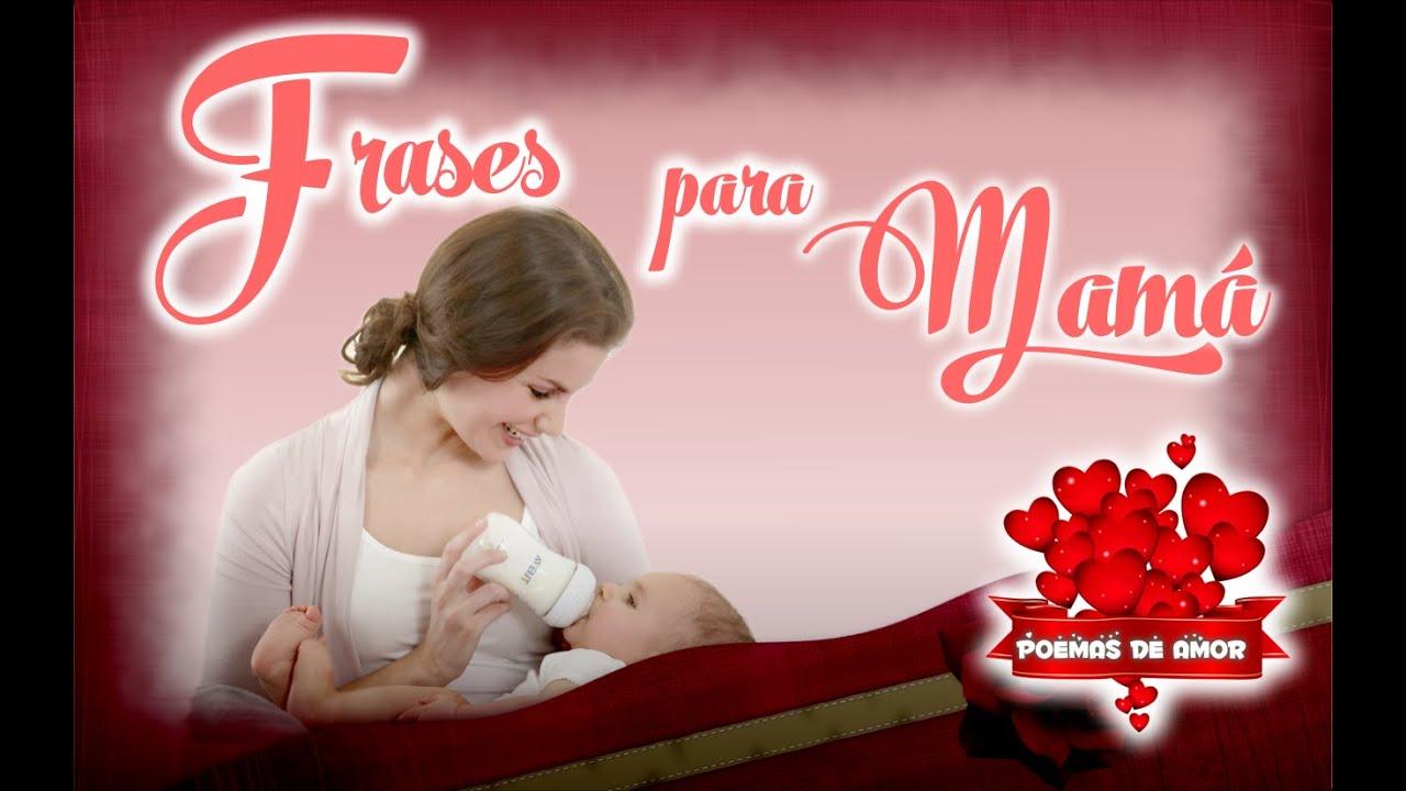 Frases Para El Dia De La Madre Feliz Dia Mama Palabras Para Mama