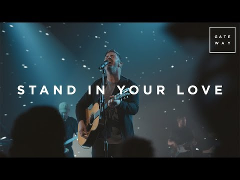 Stand In Your Love | Live | GATEWAY