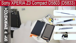 How to replace  🔧 LCD & Digitizer Sony XPERIA Z3 Compact D5803, D5833
