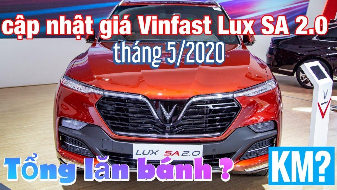 Cập nhật giá xe Vinfast lux SA 2.0 T5/2020|Tổng phí lăn bánh