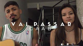 Baixar Vai Passar - Gaab (Cover - Pedro Mendes e Duda Neves)