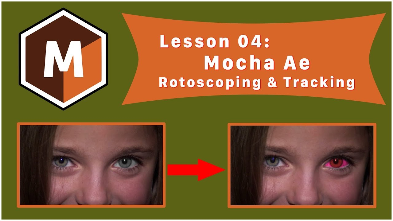 ✅ [After Effect] Lesson 04: Mocha Ae: Rotoscoping & Tracking After Effect