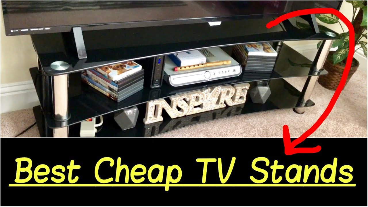 Best Cheap Tv Stands For 42 Inch 55 Inch Or 65 Inch Tvs