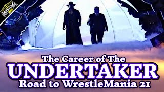 The Career of The Undertaker - Road to WrestleMania 21