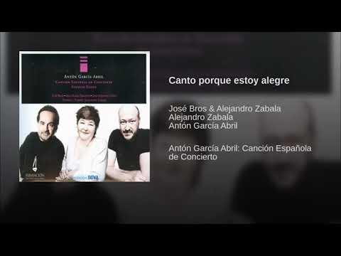 Col  Canción Española De Concierto II Canto Porque Estoy Alegre José Bros   Alejandro Zabala
