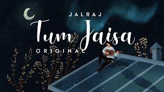 Tum Jaisa - JalRaj, Aisha Singh Mp3 Song Download