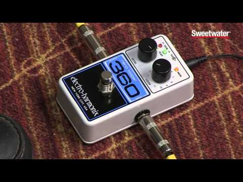 Electro-Harmonix Nano Looper 360 Guitar Pedal Review by Sweetwater Sound