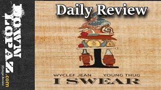 Wyclef Jean - I Swear ft. Young Thug (acoustic) | Review