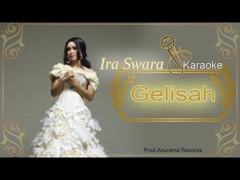 Ira Swara - Gelisah