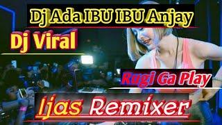 Download Lagu Dj Ada IBU IBU Anjay Remix Viral Terbaru 2019.#Auto Goyang mp3