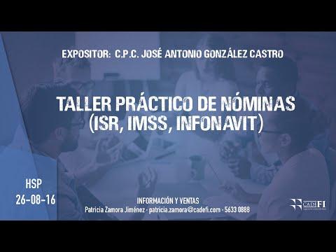 CADEFI - Taller Práctico de Nóminas (ISR, IMSS, INFONAVIT) - 26 de agosto del 2016