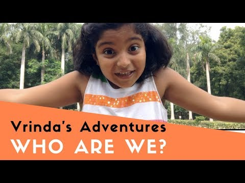 Introduction - What is Vrinda's Adventures about?