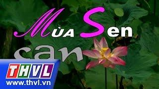 Gambar cover THVL | Mùa sen cạn - Tập cuối