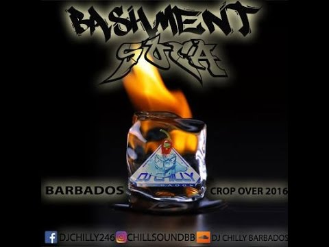 "BASHMENT SOCA BARBADOS CROP OVER 2016 MIX WITH DJ CHILLY "" BAJAN SOCA """