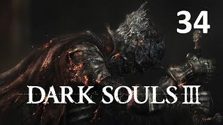 Dark Souls 3 Gameplay Let's Play Part 34 - Yhorm the Giant Boss Battle! (1080p HD)