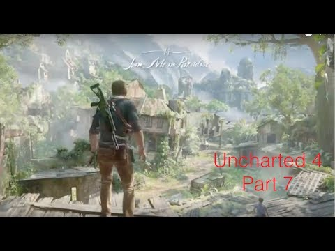 Uncharted 4 Part 7 : Pirate Utopia