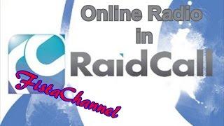 [Tutorial] Как сделать Online Radio в RaidCall