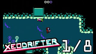 Xeodrifter -- (1/8) One Planet, Two Planet, Green Planet, Blue Planet