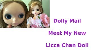 Licca chan doll dolly mail meet my new addition to collection