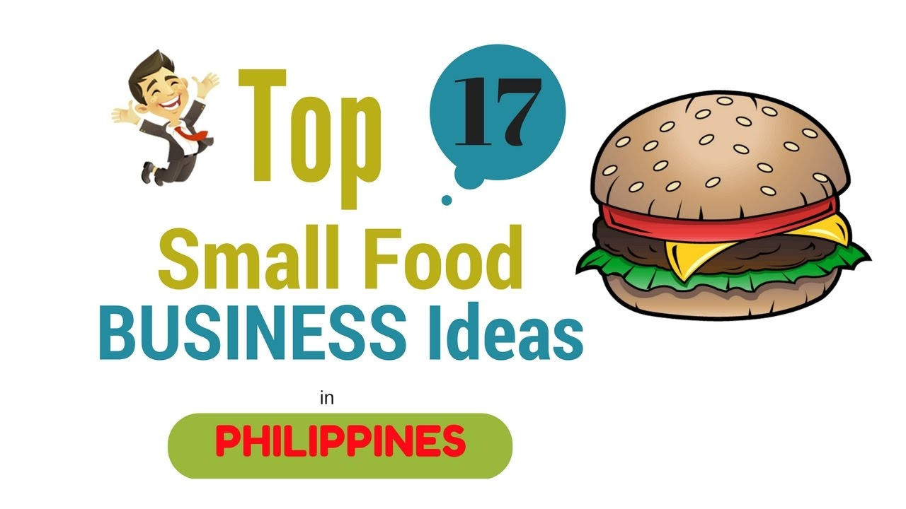 Top 17 Small Food Business Ideas in the Philippines   YouTube