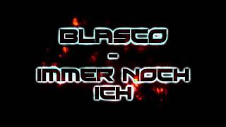 Blasco - Immer noch Ich