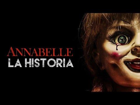 ANNABELLE La Muñeca Diabólica La Historia Real Pelìcula