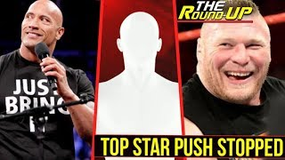 TOP STAR NO LONGER BEING PUSH, The Rock Rumors CONFIRMED, Lesnar Contract REVEALED! - The Round Up