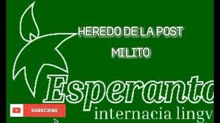 ESPERANTO MUSIC * HEREDO DE LA POST MILITO