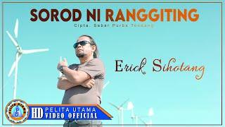 Erick Sihotang - Sorod Ni Ranggiting | Lagu Simalungun terbaik ( Official Music Video )