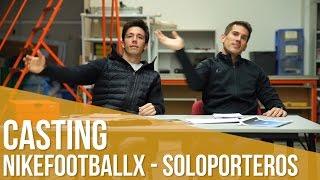 Concurso: Casting Winnerstays de NikefootballX y Soloporteros