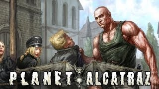 Planet Alcatraz (PC) - Session 2
