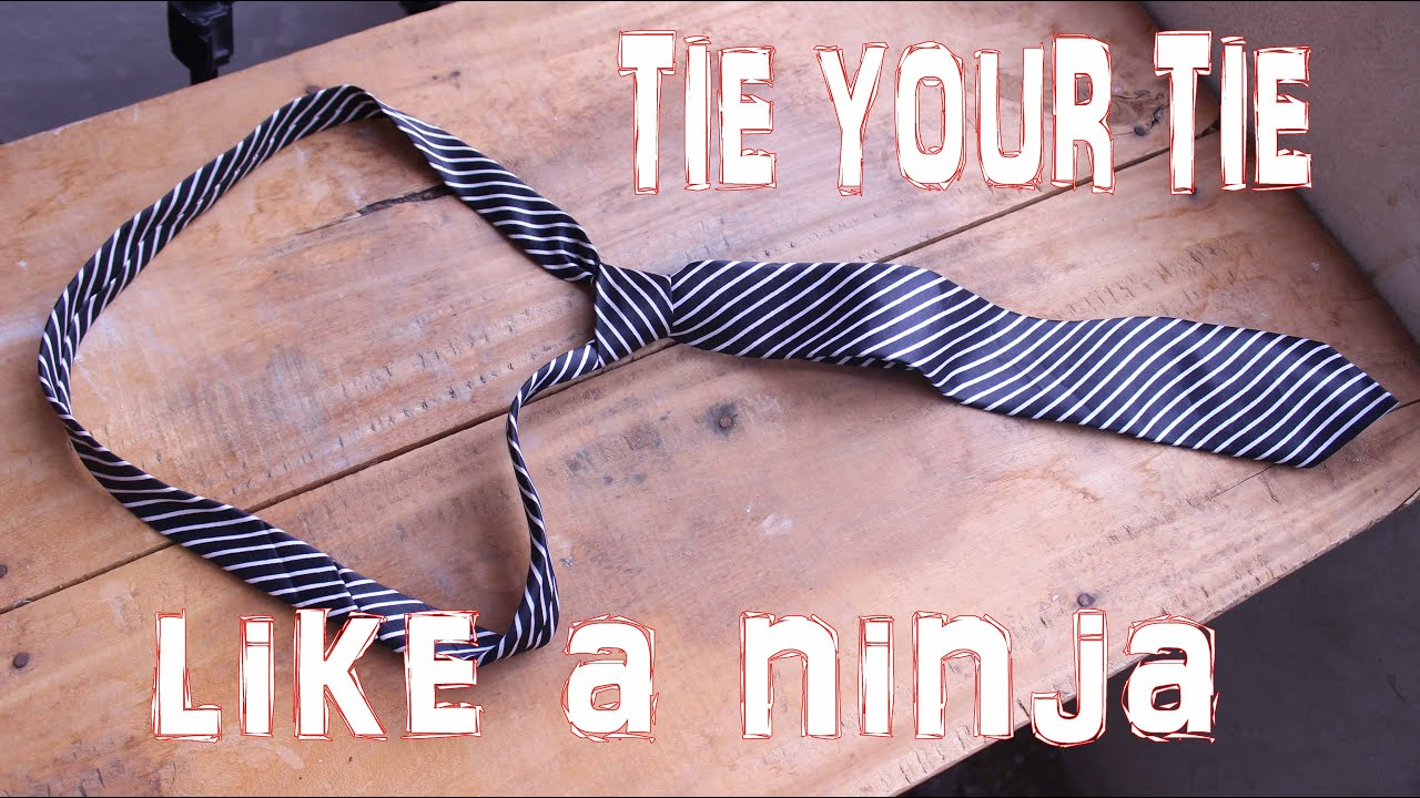 Tie your tie like a super ninja in seconds youtube tie your tie like a super ninja in seconds ccuart Image collections