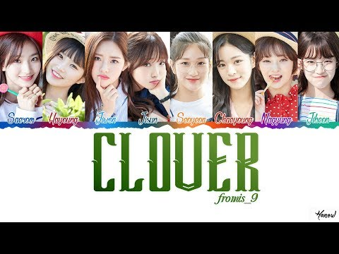 Fromis_9 (프로미스나인) - 'CLOVER' Lyrics (Color Coded Han_Rom_Eng)