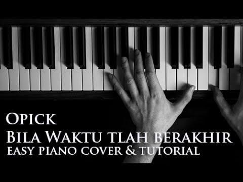 Opick Bila Waktu Ttlah Berakhir Piano Cover