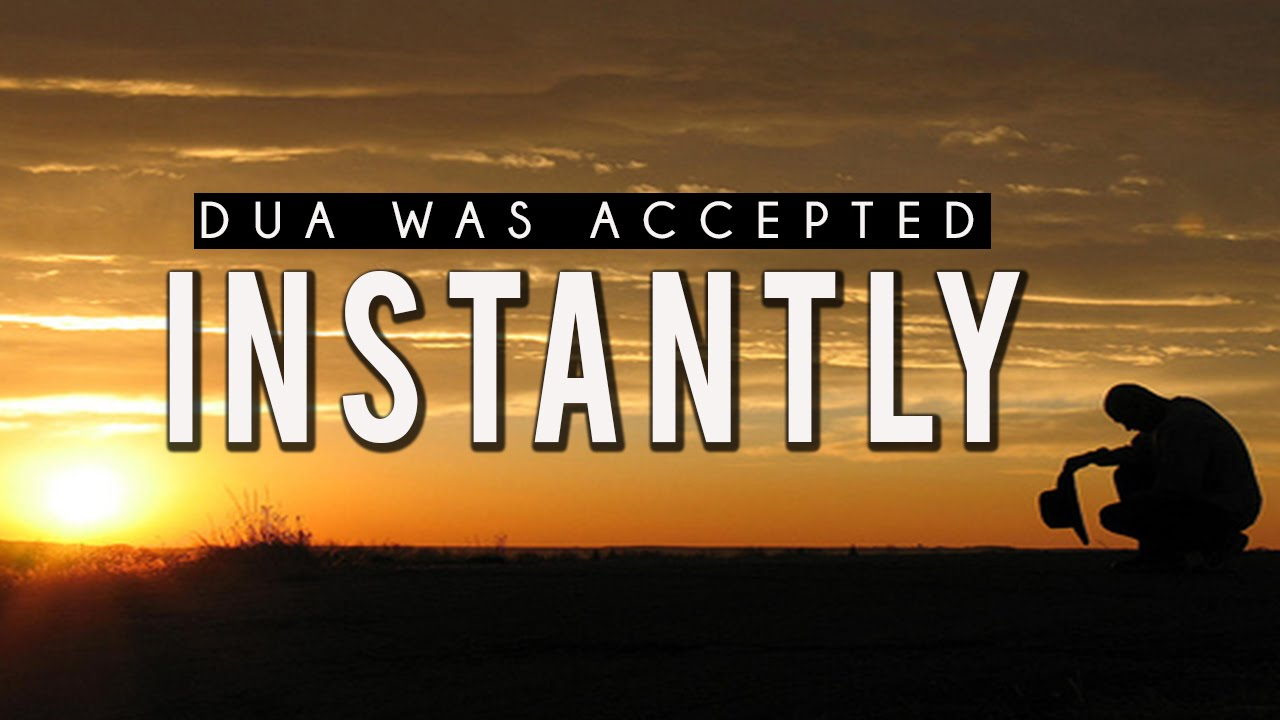 Dua Was Accepted Instantly [True Story]