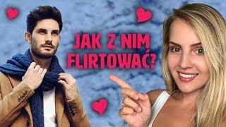 Jak flirtować z facetem w codziennych sytuacjach – 3 zasady udanego flirtu! | Anna Szlęzak