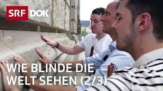 Blind auf Reisen – Yves und Jonas in Berlin | Blindflug (2/3) | Doku | SRF DOK