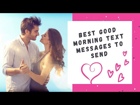 Best good morning text messages to send youtube m4hsunfo