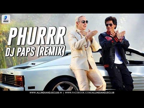 PHURRR | Remix | DJ Paps | Shah Rukh Khan | Anushka | Diplo & Pritam