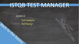 ISTQB Test Manager  Back to the basics  Lesson 2 (Old version)