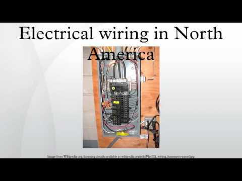 Electrical wiring in North America